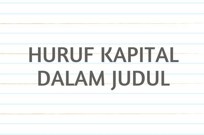 menulis huruf kapital